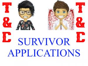 T&C Survivor Applications