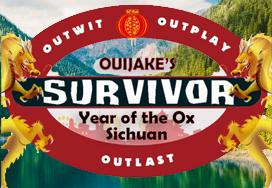 Ouijake's Survivor I: Year of the Ox