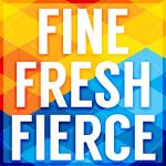 Fraternity Fine Fresh Fierce